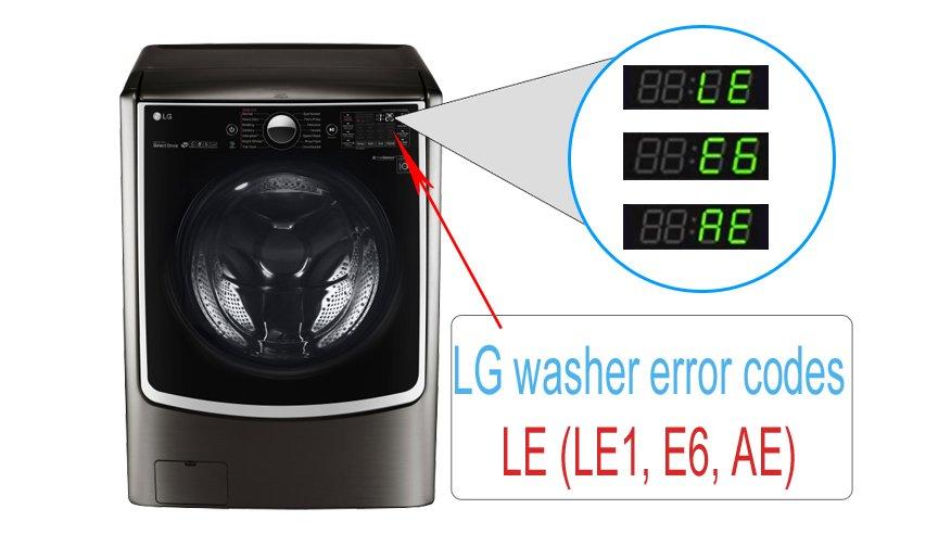 LG washer error codes LE (LE1, E6, AE)