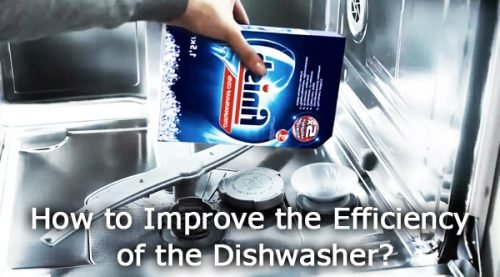How to Improve the Efficiency of the Dishwasher?