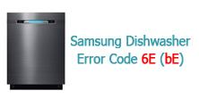 Samsung Dishwasher Error Code 6E (bE)