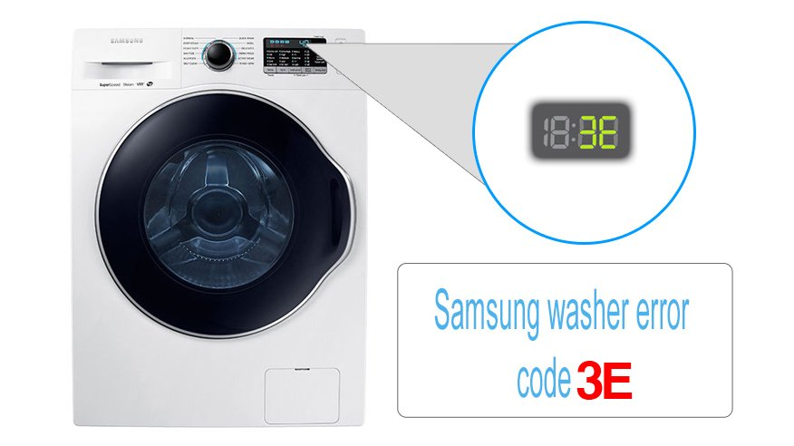 Samsung washer error code 3E | Washer and dishwasher error