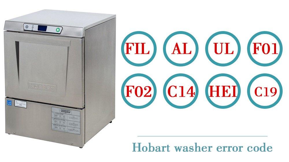 Hobart washer error code | Washer and dishwasher error codes