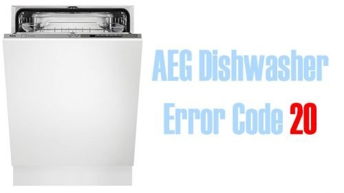 AEG Dishwasher Error Code 20