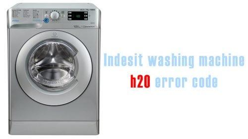 Indesit washing machine h20 error code