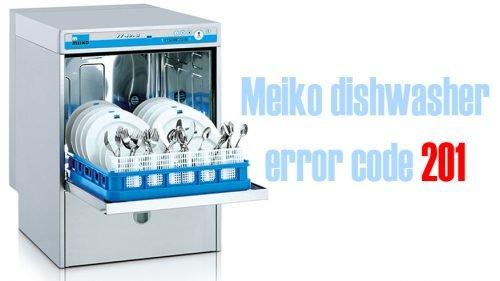 Meiko dishwasher error code 201