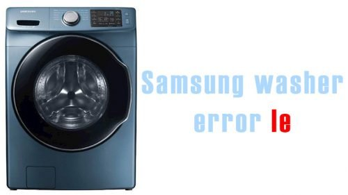 Samsung washer error le