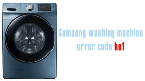 Samsung washing machine error code HE1