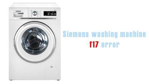 Siemens washing machine f17 error