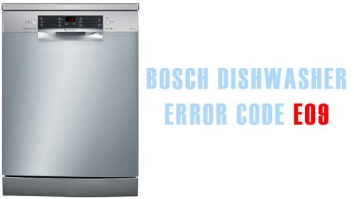 Bosch dishwasher error code e09