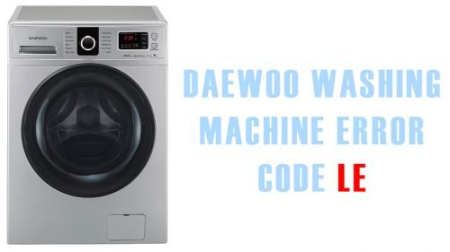 Daewoo washing machine error code le