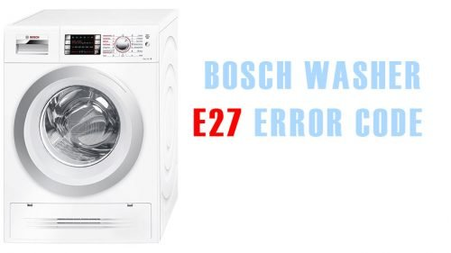 E27 error code bosch washer