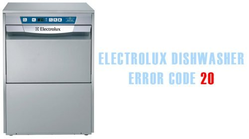 Electrolux dishwasher error code 20