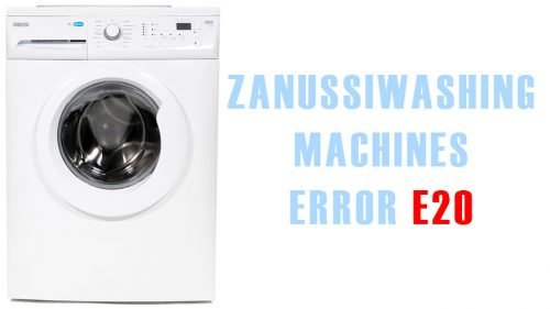 Error e20 zanussi washing machines