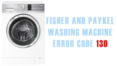 Fisher and paykel washing machine error code 130