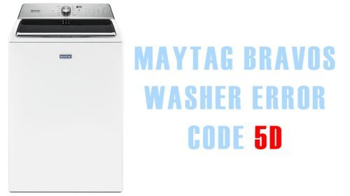 Maytag bravos washer error code 5d