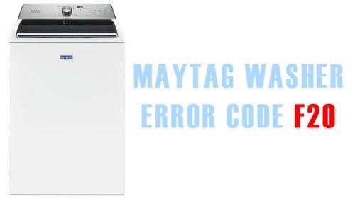 Maytag washer error code f20
