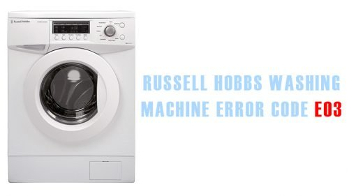 Russell hobbs washing machine error code e03