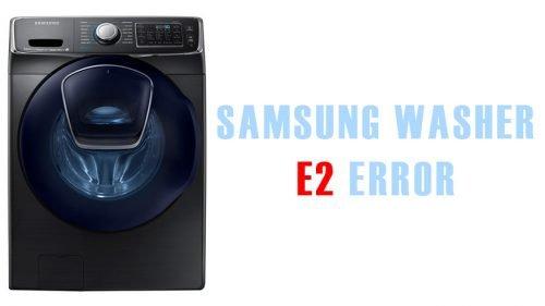 Samsung washer e2 error