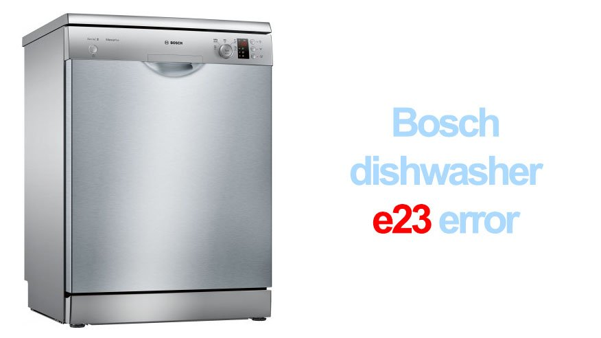 how to unclog dishwasher fisher | Bosch dishwasher e23 error | Washer and dishwasher error ...