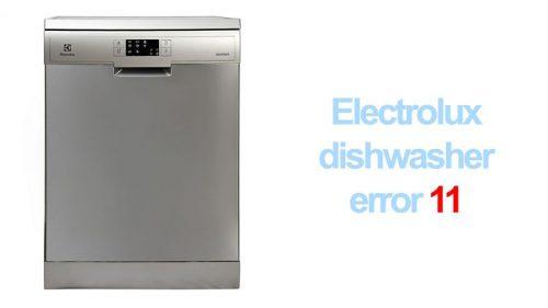Electrolux dishwasher error 11