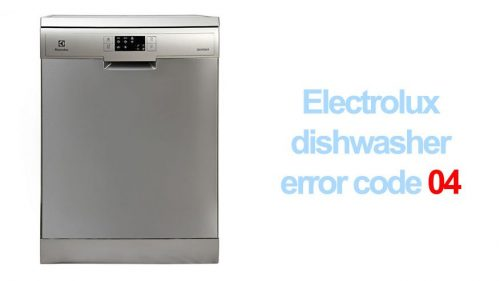 Electrolux dishwasher error code 04