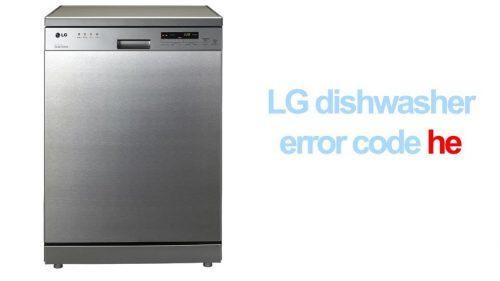 LG dishwasher he error