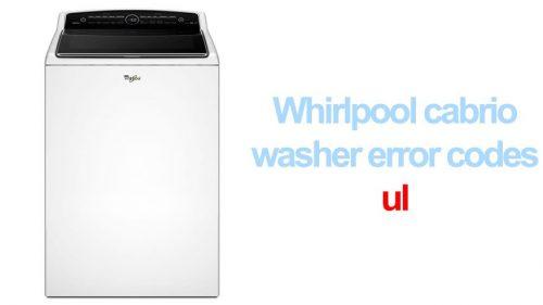 Whirlpool cabrio washer error codes ul