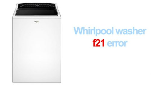 Whirlpool washer f21 error