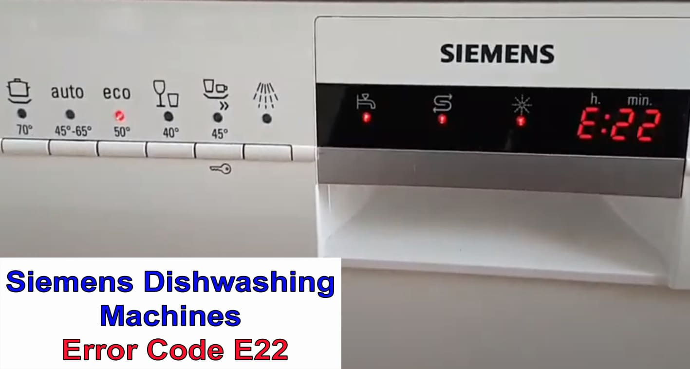 Siemens dishwasher error code E22