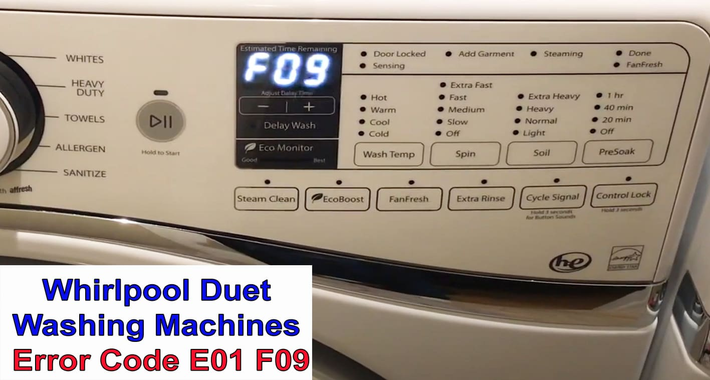 Whirlpool Duet washer error code E01 F09